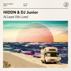At Least We Lived - HIDDN, DJ Junior (TW)