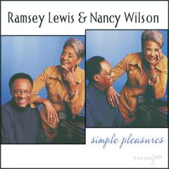 Simple Pleasures - Ramsey Lewis, Nancy Wilson