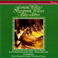 Famous Waltzes - Franz Bauer-Theussl, Wiener Volksopernorchester