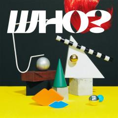 WHO? - IKIMONOGAKARI