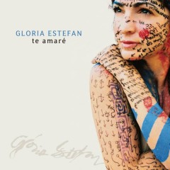 Te Amare - Gloria Estefan