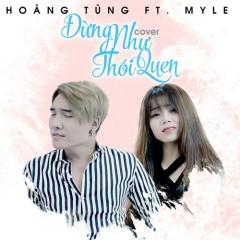 Đừng Như Thói Quen (Cover) (Single) - Hoàng Tùng, My Lê