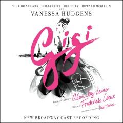 Gigi (New Broadway Cast Recording) - Various Artists