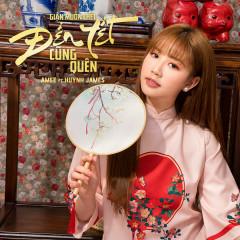 Giận Muốn Chết Đến Tết Cũng Quên (Single) - AMEE, Huỳnh James