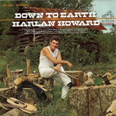 Down to Earth - Harlan Howard