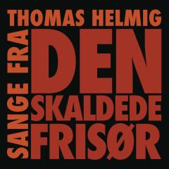 Sange Fra Den Skaldede Frisør - Thomas Helmig