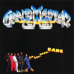 Ba-Dop-Boom-Bang - Grandmaster Flash