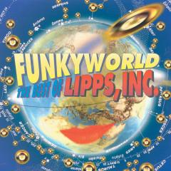 Funkyworld: The Best Of Lipps Inc - Lipps Inc.