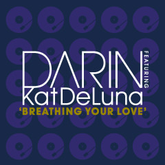 Breathing Your Love - Darin, Kat DeLuna