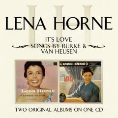 It's Love/ Songs By Burke & Van Heusen - Lena Horne