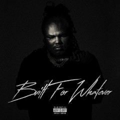 Built For Whatever - Tee Grizzley