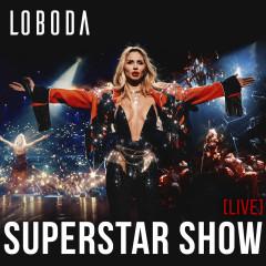 SUPERSTAR SHOW LIVE - LOBODA