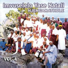 Njengamathole - Vol. 4 - Imvuselelo Yase Natali