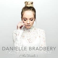 I Don't Believe We've Met (The Vocals) - Danielle Bradbery