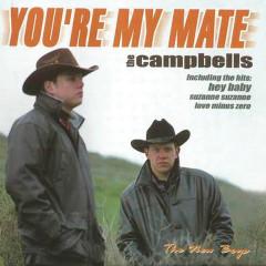 You're My Mate - Die Campbells