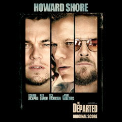 The Departed (Original Score) - Howard Shore