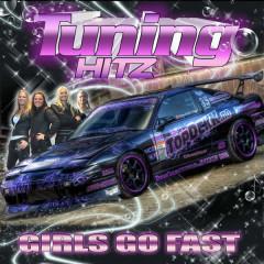 Tuning Hitz Presents Girls Go Fast - Various Artists