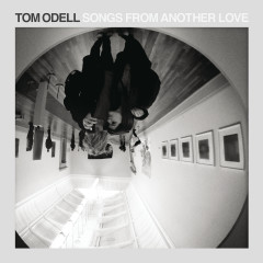 Songs from Another Love - Tom Odell