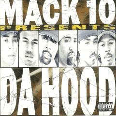 The Hood - Mack 10
