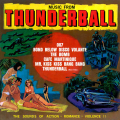 Music from Thunderball (Remastered from the Original Somerset Tapes) - 101 Strings Orchestra
