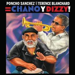 Poncho Sanchez and Terence Blanchard = Chano y Dizzy! (HD Tracks) - Poncho Sanchez, Terence Blanchard