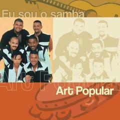 Eu Sou O Samba - Art Popular - Art Popular