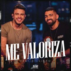 Me Valoriza (Ao Vivo) - Avine Vinny, Dilsinho