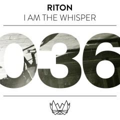 I Am The Whisper - Riton
