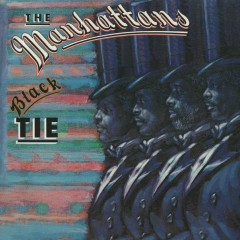 Black Tie (Expanded Version) - The Manhattans