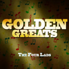 Gold Greats - The Four Lads