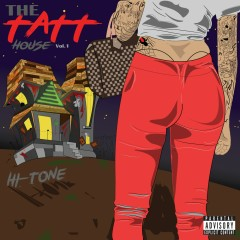 The Tatt House, Vol.1 - Hi-Tone