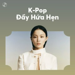 K-Pop Đầy Hứa Hẹn