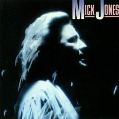 Mick Jones - Mick Jones