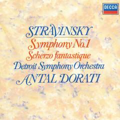 Stravinsky: Symphony No. 1; Scherzo fantastique - Antal Doráti, Detroit Symphony Orchestra