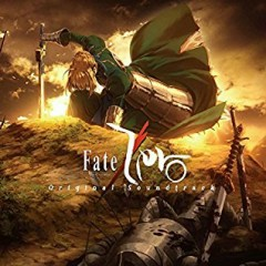 Fate/Zero Original Soundtrack CD1