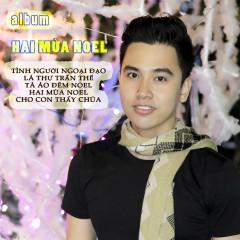 Hai Mùa Noel (EP) - Tín Nhiệm