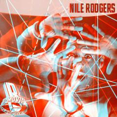 B-Movie Matinee - Nile Rodgers