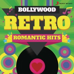 Bollywood Retro : Romantic Hits