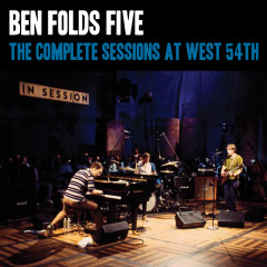 The Complete Sessions at West 54th St - Ben Folds Five
