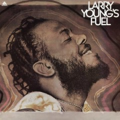 Larry Young's Fuel - Larry Young