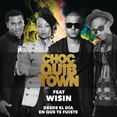 Desde el Día en Que te Fuiste (Version Reggaeton) - ChocQuibTown,Wisin