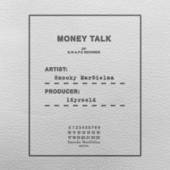 Money Talk (Single) - Smooky MarGielaa