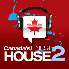 Canada's Finest House 2 - Various Artists