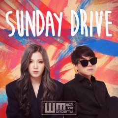 Sunday Drive (Single) - Wonderful Machine