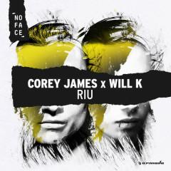 Riu (Single) - Corey James, Will K
