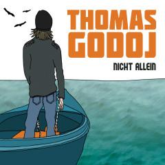 Nicht allein - Thomas Godoj