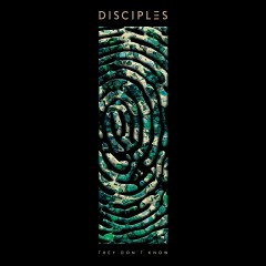 They Don't Know (Radio Edit) - Disciples
