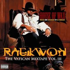 The Vatican Mixtape, Vol. 3 - Raekwon
