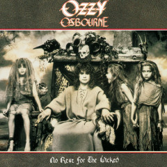 No Rest for the Wicked (Expanded Edition) - Ozzy Osbourne