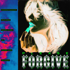 Please Forgive (feat. Denzel Curry, IDK, Zombie Juice & ZillaKami) - Powers Pleasant, Denzel Curry, IDK, ZillaKami, Zombie Juice